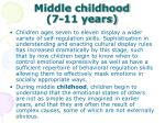 middle childhood 7 11 years