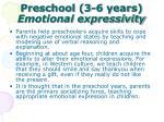 preschool 3 6 years emotional expressivity
