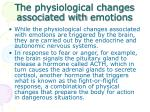 t he physiological changes associated with emotions