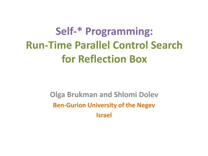 self programming run time parallel control search for reflection box n.