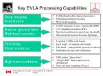 key evla processing capabilities