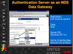 authentication server as an nds data gateway