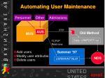automating user maintenance