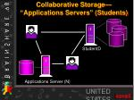 collaborative storage applications servers students