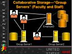 collaborative storage group servers faculty and staff