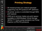 printing strategy