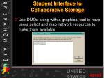 student interface to collaborative storage