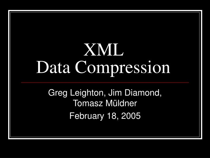 xml data compression n.