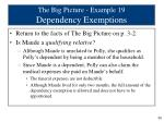 the big picture example 19 dependency exemptions