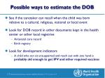 possible ways to estimate the dob