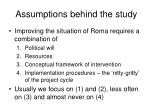 assumptions behind the study