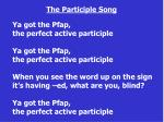 the participle song2