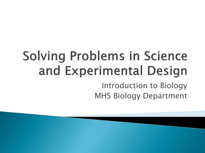 solving problems in science and experimental design n.