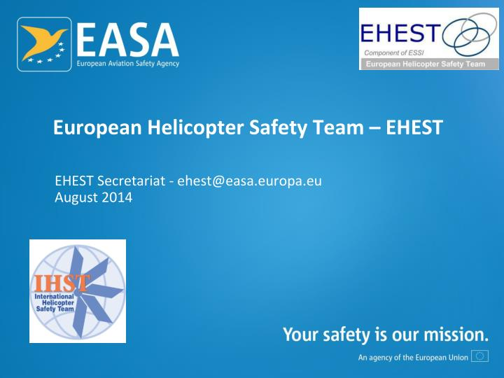european helicopter safety team ehest n.