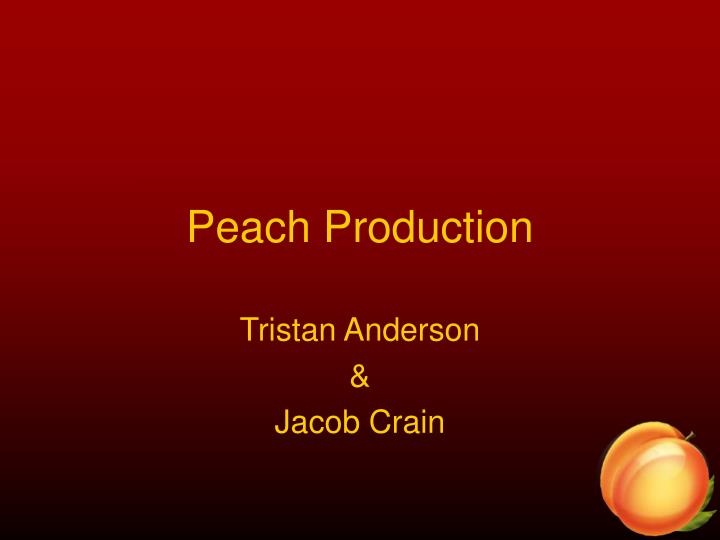peach production n.
