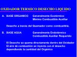 oxidador termico desecho liquido