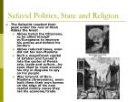 safavid politics state and religion1