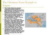 the ottomans from nomads to empire