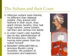 the sultans and their court