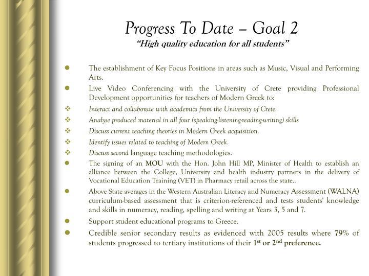 Progress To Date – Goal 2