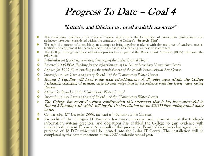 Progress To Date – Goal 4