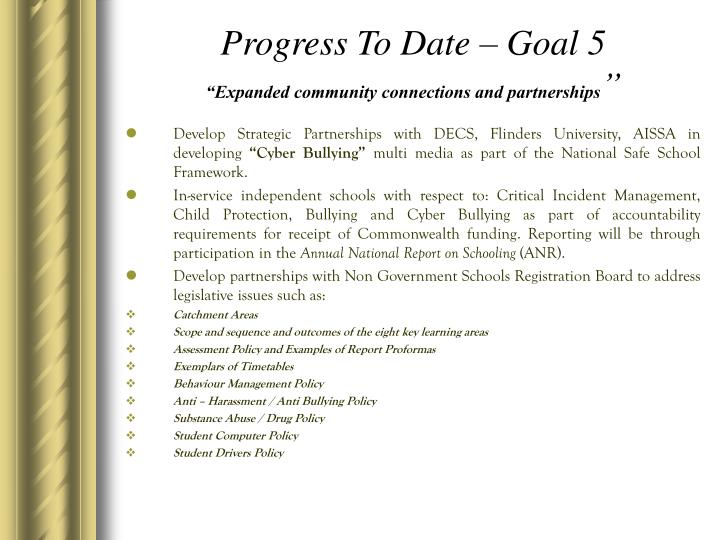 Progress To Date – Goal 5