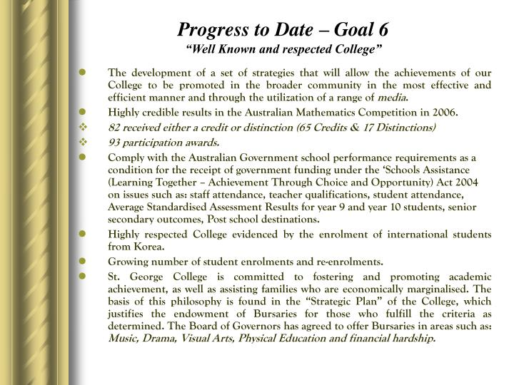 Progress to Date – Goal 6