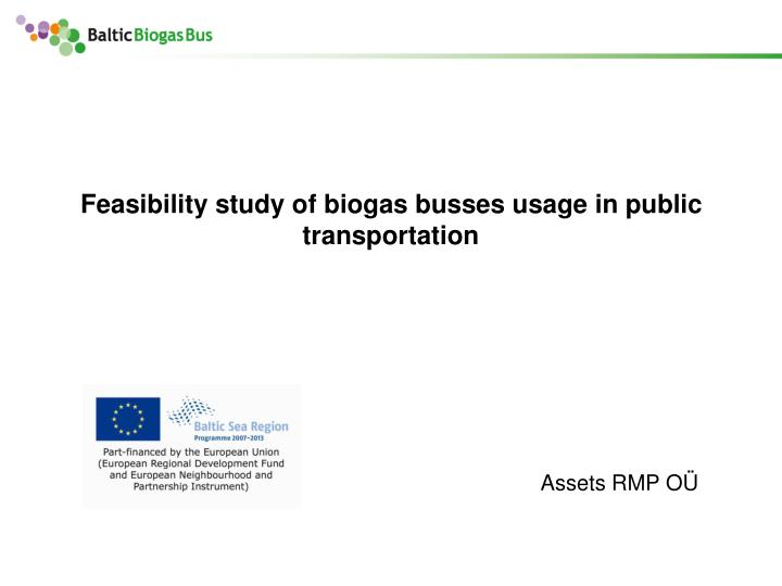 feasibility study of biogas busses usage in public transportation n.