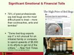 significant emotional financial tolls