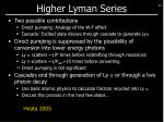 higher lyman series