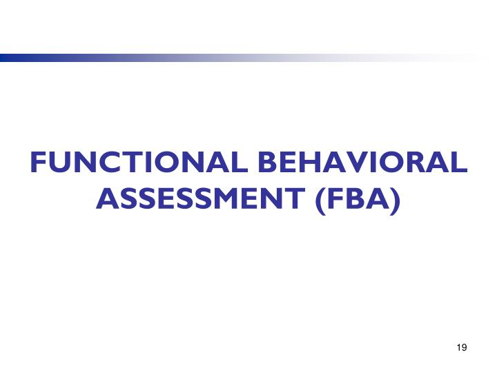 Functional Behavioral Assessment (FBA)