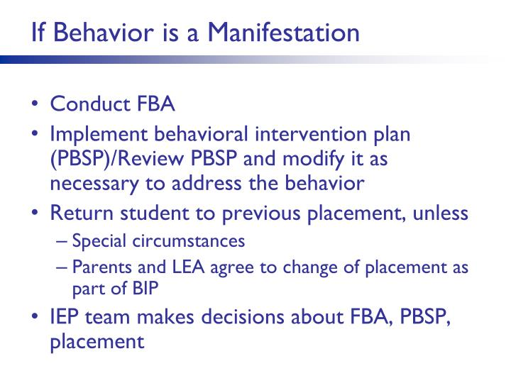 If Behavior is a Manifestation