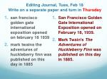 editing journal tues feb 18 write on a separate paper and turn in thursday
