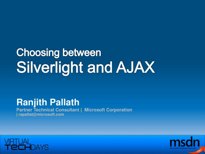 choosing between silverlight and ajax n.