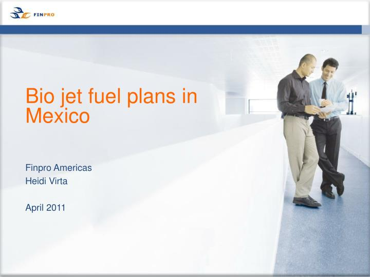 bio jet fuel plans in mexico n.