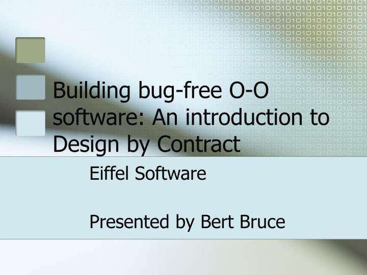 building bug free o o software an introduction to design by contract n.