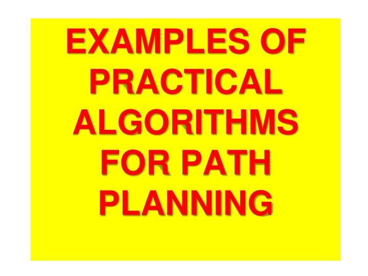 examples of practical algorithms for path planning n.