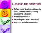 2 assess the situation