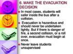6 make the evacuation decision