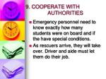 9 cooperate with authorities