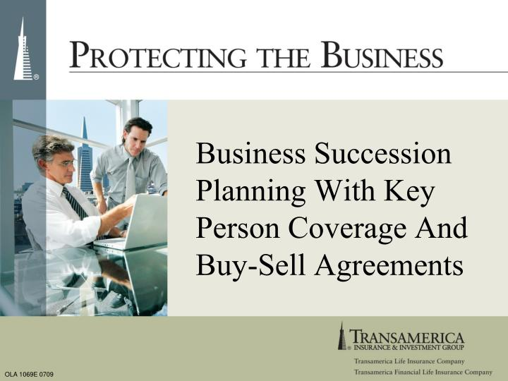 business succession planning with key person coverage and buy sell agreements n.