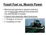 fossil fuel vs muscle power