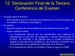 12 declaraci n final de la tercera conferencia de examen