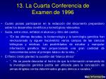 13 la cuarta conferencia de examen de 1996