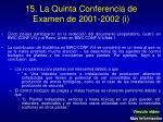 15 la quinta conferencia de examen de 2001 2002 i