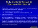 16 la quinta conferencia de examen de 2001 2002 ii