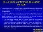19 la sexta conferencia de examen de 2006