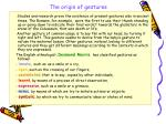 the origin of gestures