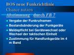 bos neue funkrichtlinie chance nutzen abstimmung durch fb 7