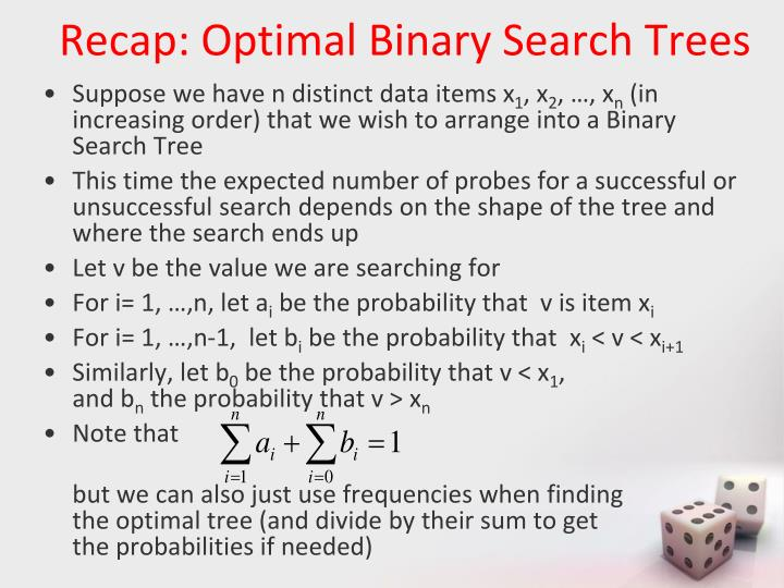 Recap: Optimal Binary Search Trees